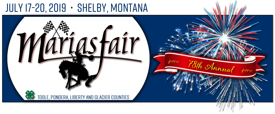 Marias 4 County Fair - Toole Pondera Liberty and Glacier Counties